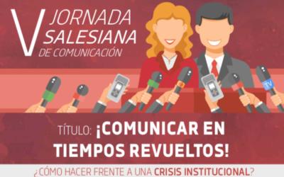 """""""Comunicar en tiempos revueltos"""""""