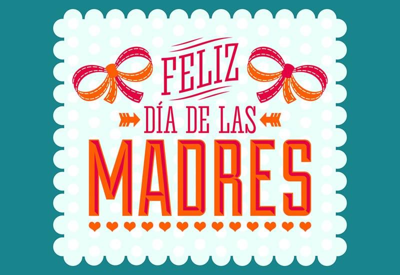 Felicidades a todas las madres