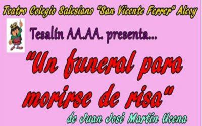 Tesalín representa «Un funeral para morirse de risa»